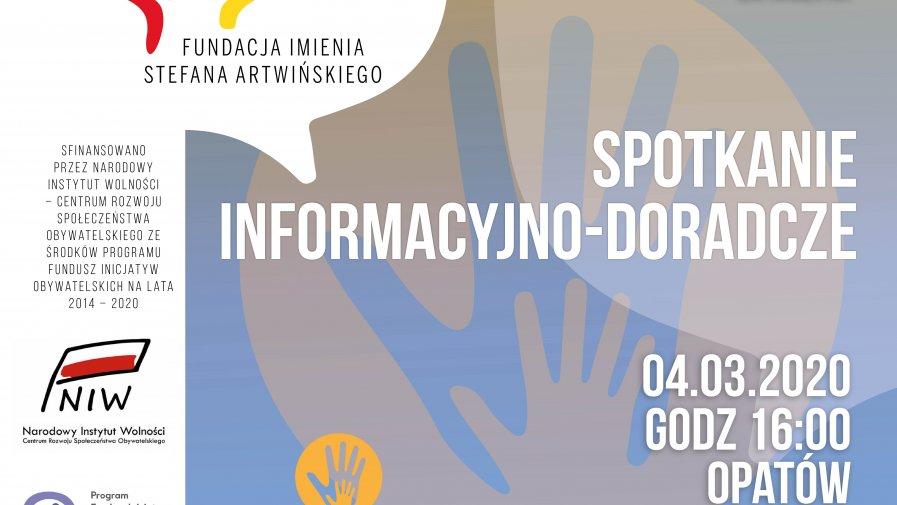 Fundacja Imienia Stefana Artwińskiego oraz Starostwo Powiatowe w Opatowie zapraszają na spotkanie informacyjno-promocyjne